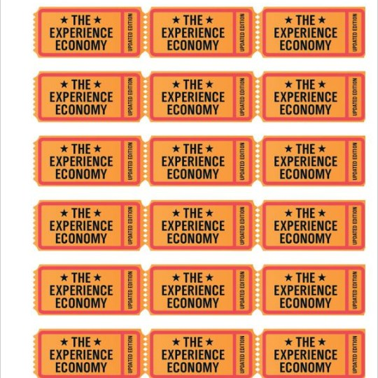 Joseph Pine - The Experience Economy: Work Is Theater & Every Business a Stage