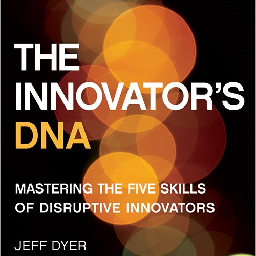 The Innovator's DNA by Clayton Christensen