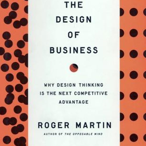 The Design of Business by Roger Martin