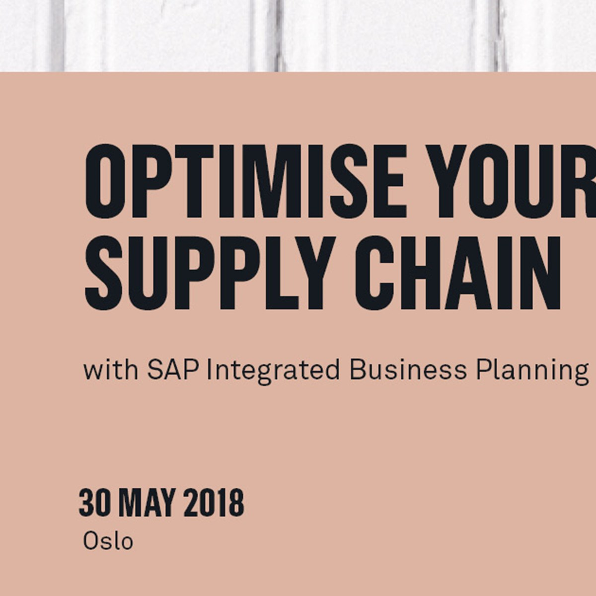 Optimise your supply chain with SAP Integrated Business Planning