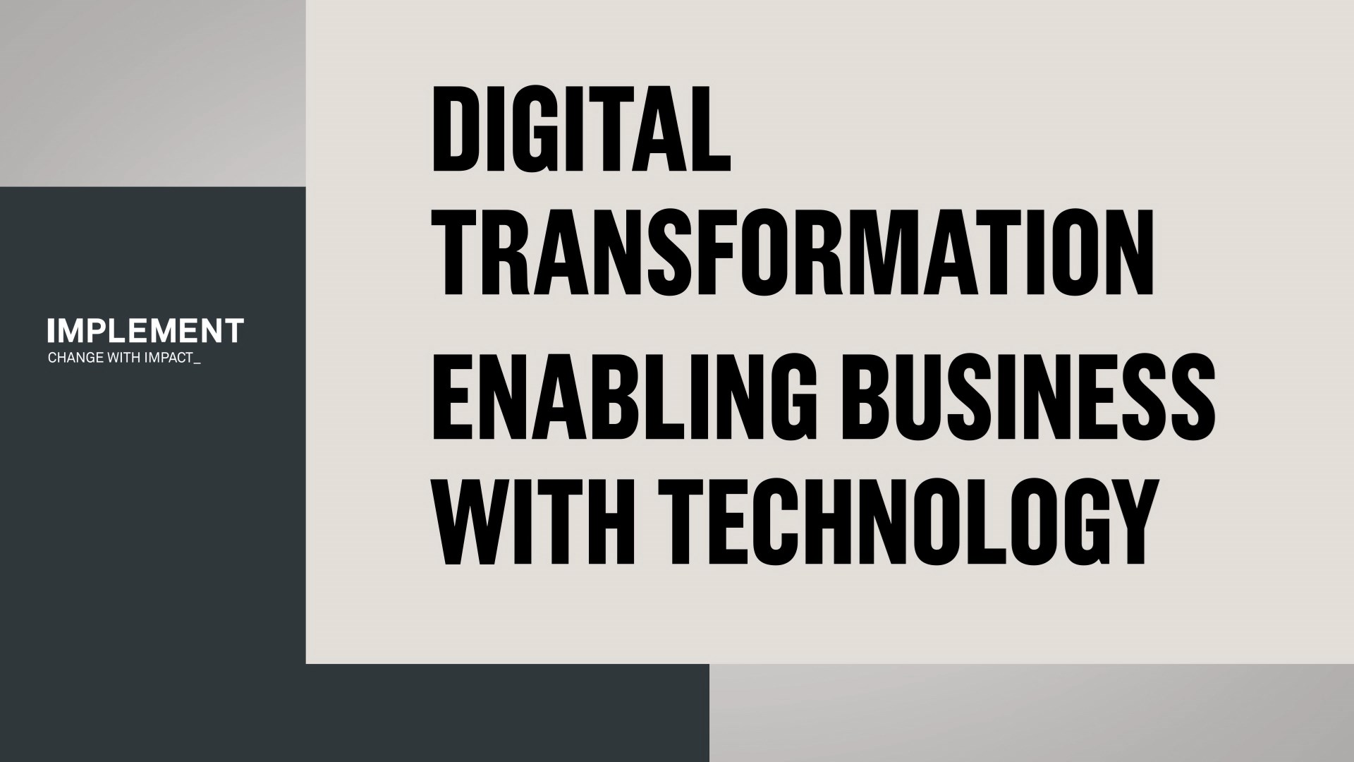 Digital transformation: Enabling Business with Technology