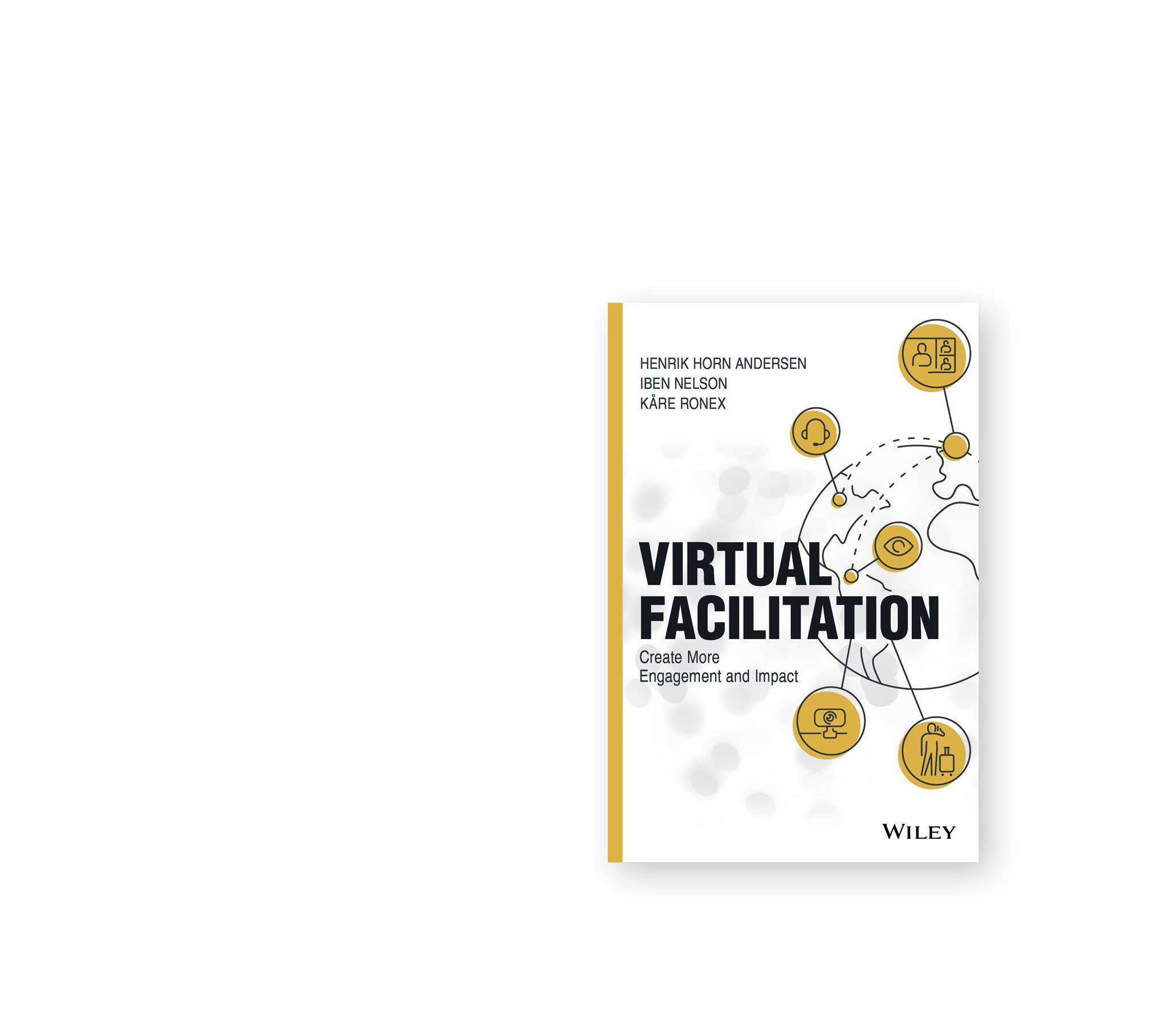 A practical guide for facilitating effective and engaging virtual sessions – for practitioners by practitioners